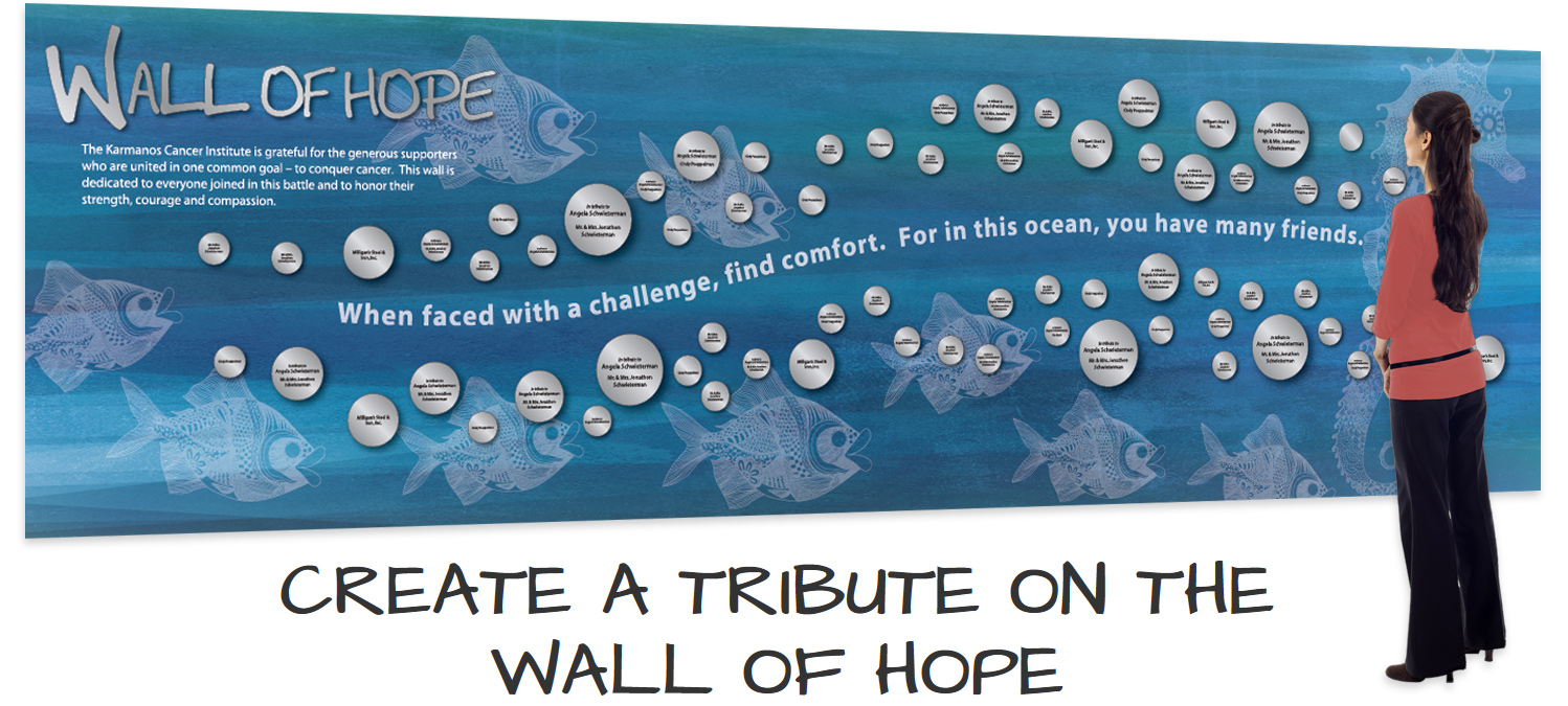Donate to Karmanos Cancer Center with a Tribute on Our Wall of Hope